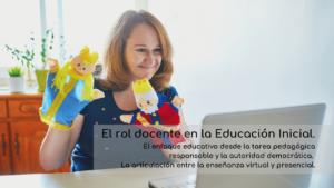 El rol docente en la Educación Inicial