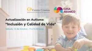 Autismo: Inclusión y Calidad de Vida